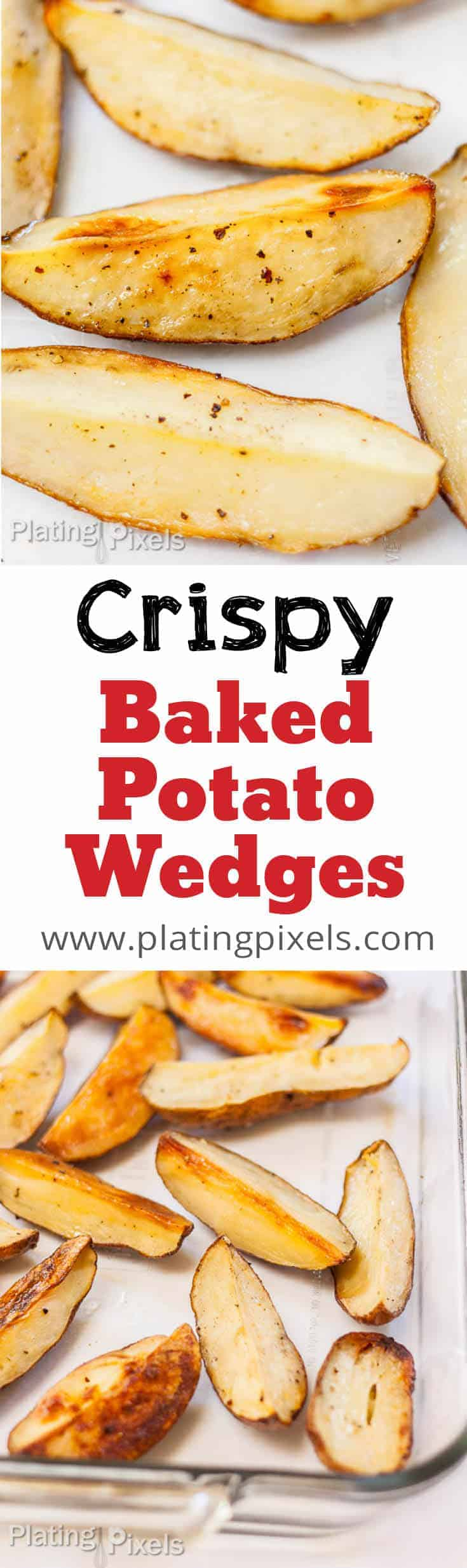 How to Bake Potato Wedges - Crispy Roasted Potato Wedges - www.platingpixels.com