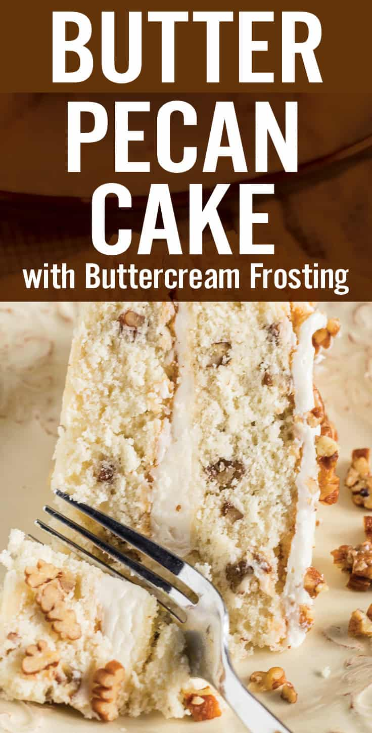 Butter Pecan Cake with Buttercream is an easy to make homemade layered cake. A classic moist white cake with butter toasted pecans and rich buttercream frosting. #layercake #butterpecan #buttercream