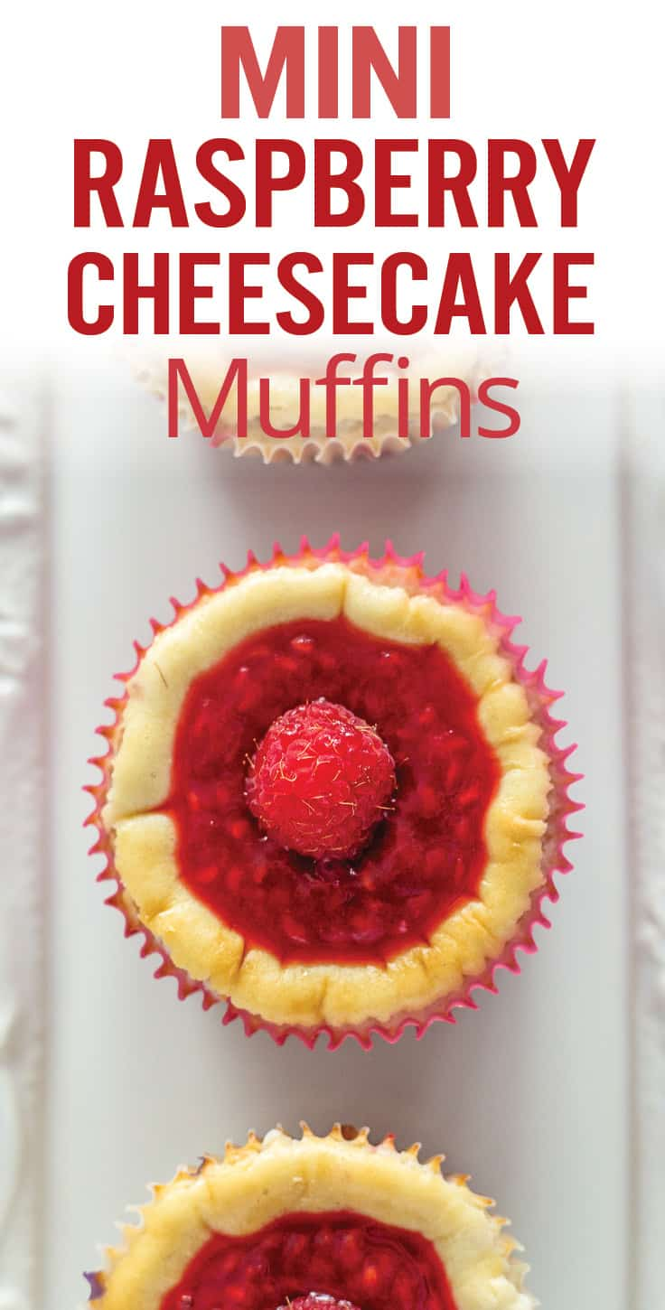 Mini Raspberry Cheesecake Muffins. Easy Mini Raspberry Cheesecake Muffins make a fun Valentine\'s Day themed dessert. From-scratch cheesecake filling over a thick graham cracker crust, topped with homemade raspberry sauce. #Valentinesdessert #minicheesecakes #raspberrycheesecake