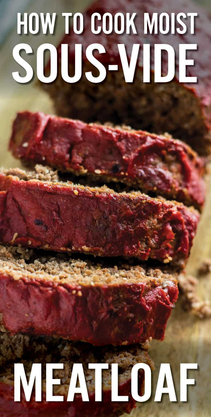 How to Cook Moist Sous Vide Meatloaf recipe and guide with easy tips to make it moist, flavorful and perfect every time. Includes lean ground beef, Italian sausage, onion, celery, herbs and spices for rich flavor. Topped with a ketchup or BBQ glaze. #meatloaf #moistmeatloaf #sousvide #sousvidebeef