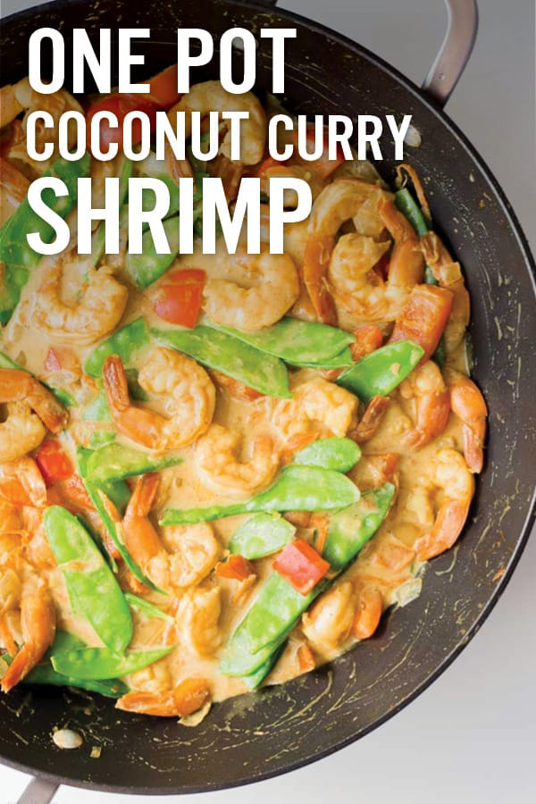 Delicious, healthy and easy One Pot Coconut Curry Shrimp ready in less then 30 minutes. Delicious fresh veggies, ginger, coconut milk and Greek yogurt cooked with curry shrimp in one pot as an easy weeknight meal. #onepot #curryshrimp #coconutshrimp