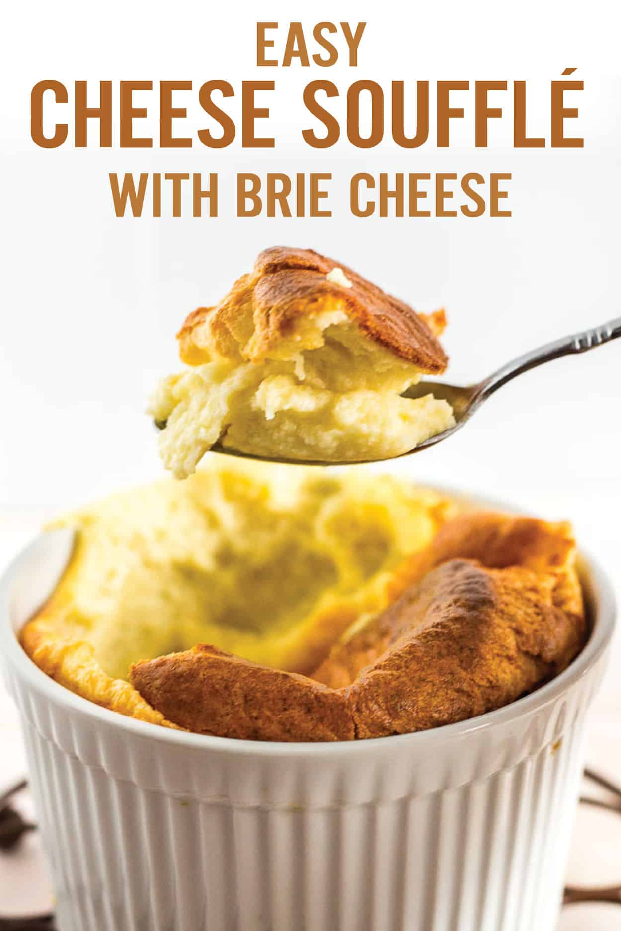 Learn everything you need to know to make fluffy, airy and easy Cheese Souffle with Brie Cheese. Try it as a fancy side your family meal or serve during the holidays as a unique addition to your entertaining menu. Made with butter, flour, milk, egg and Brie cheese, then baked until puffed and golden. #cheesesouffle #easysouffle #souffle