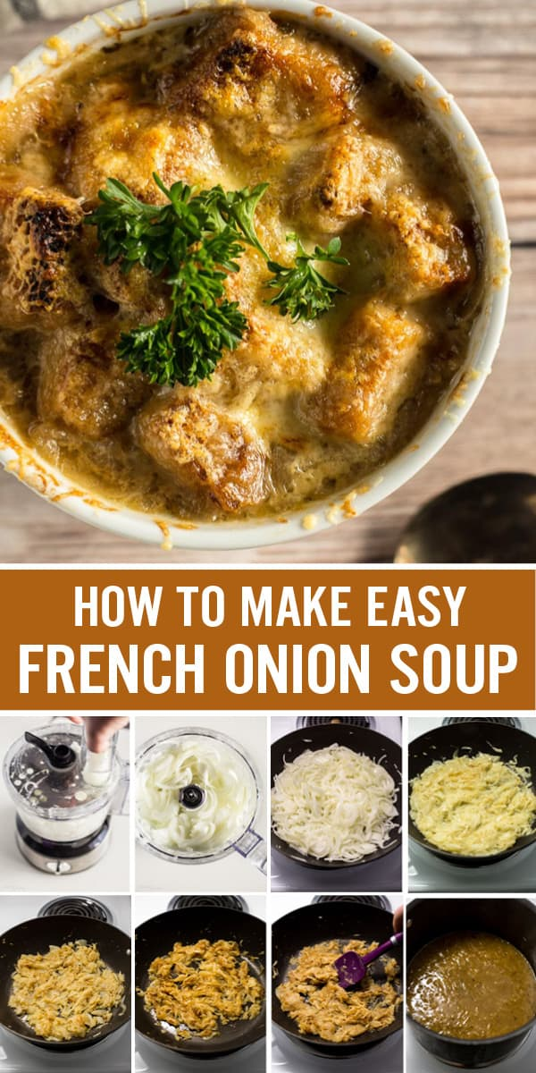 Learn everything you need to know for How to Make French Onion Soup. This easy homemade soup is loaded with sweet caramelized onion flavor, beef broth and seasonings, topped with toasted bread and melted cheese. Plus tips to make it gluten-free and vegan. #frenchonionsoup #soup #souprecipes