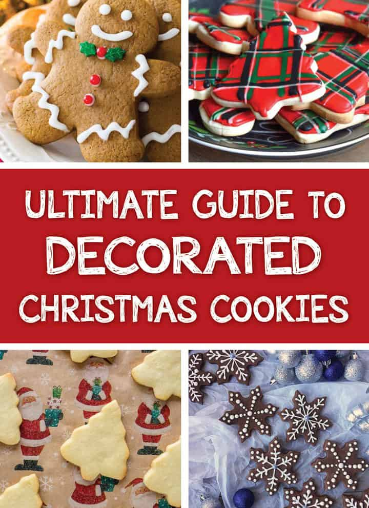 Collage of images for Ultimate Guide to Decorated Christmas Cookies roundup Pinterest image