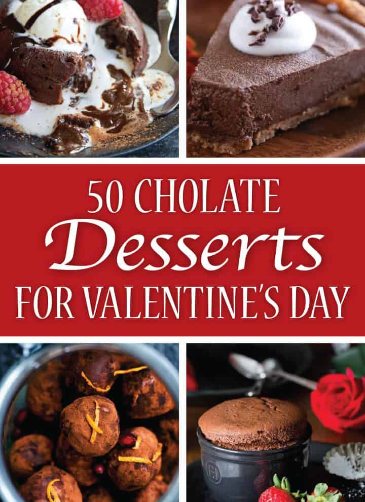 Collage image for Pinterest - 50 Romantic Chocolate Desserts for Valentine's Day Ideas