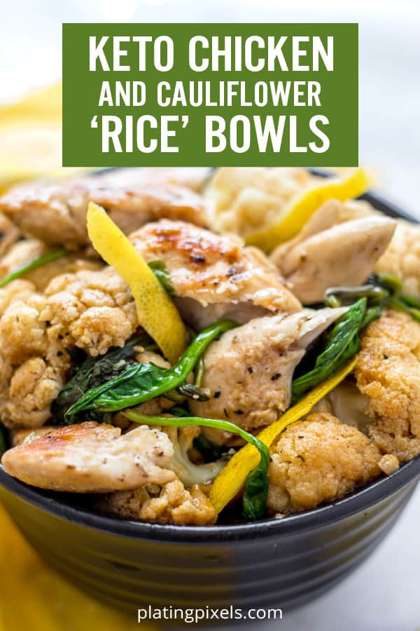 Healthy and Keto Lemon Chicken Cauliflower Rice Bowls are a lightened-up easy weeknight dinner in 30 minutes. Full of protein and clean ingredients without extra carbs and is gluten-free. Plus learn tips for different ways to make cauliflower rice. #cauliflowerrice #ricebowl #lemonchicken