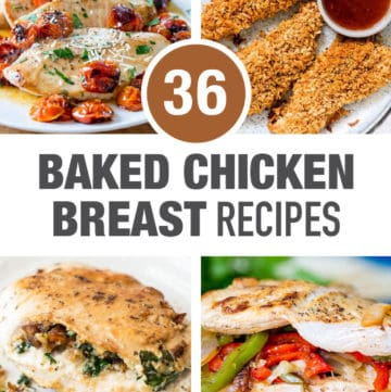 36 Baked Boneless Skinless Chicken Breast Recipes collage image with text