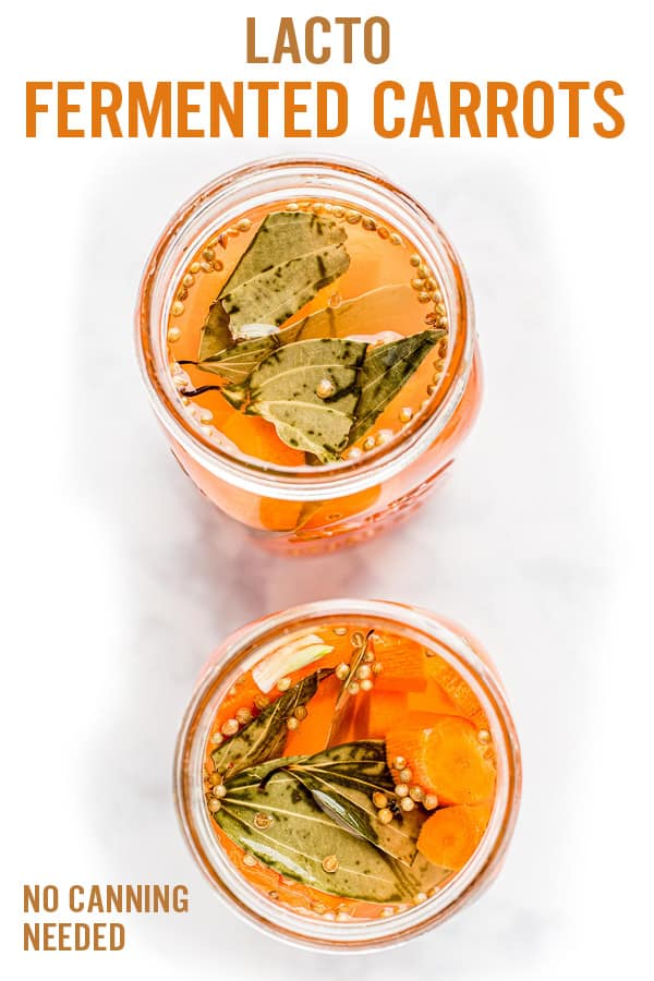Lacto Fermented Carrots (Easy Pickled Carrots)