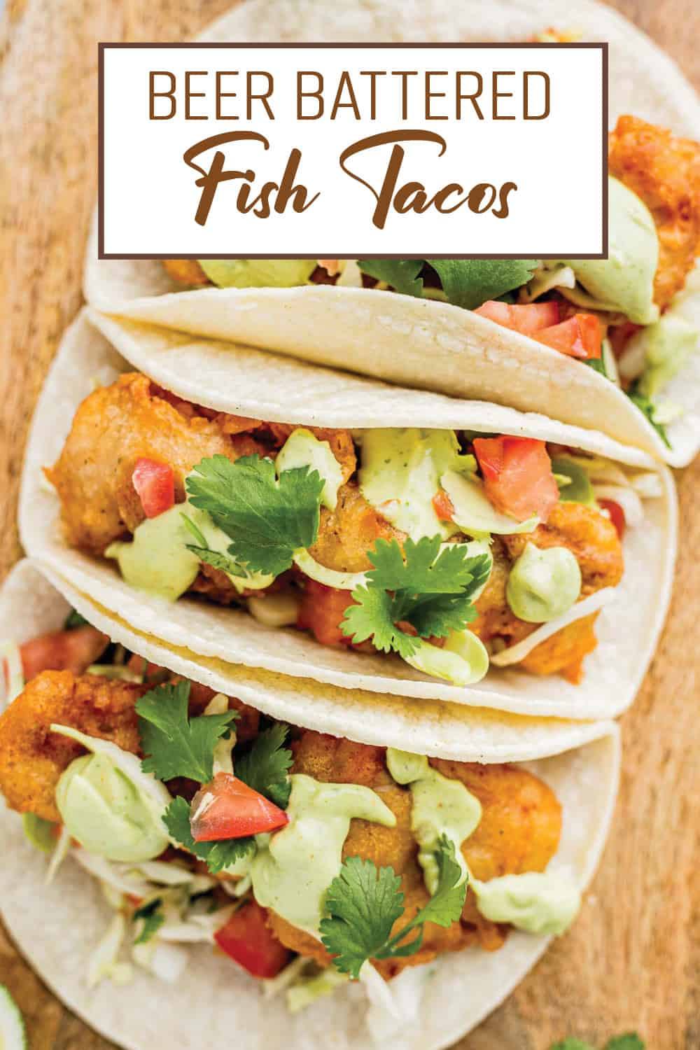 Beer Battered Fish Tacos (Authentic Baja-Style)