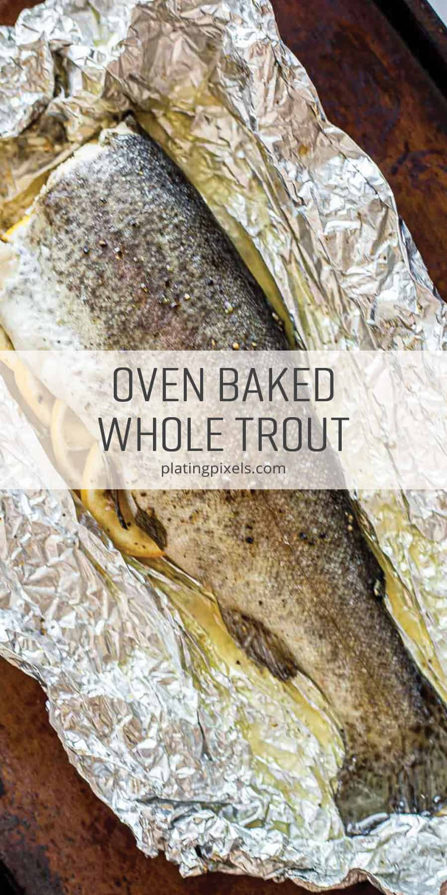 Whole Oven Baked Trout in Foil